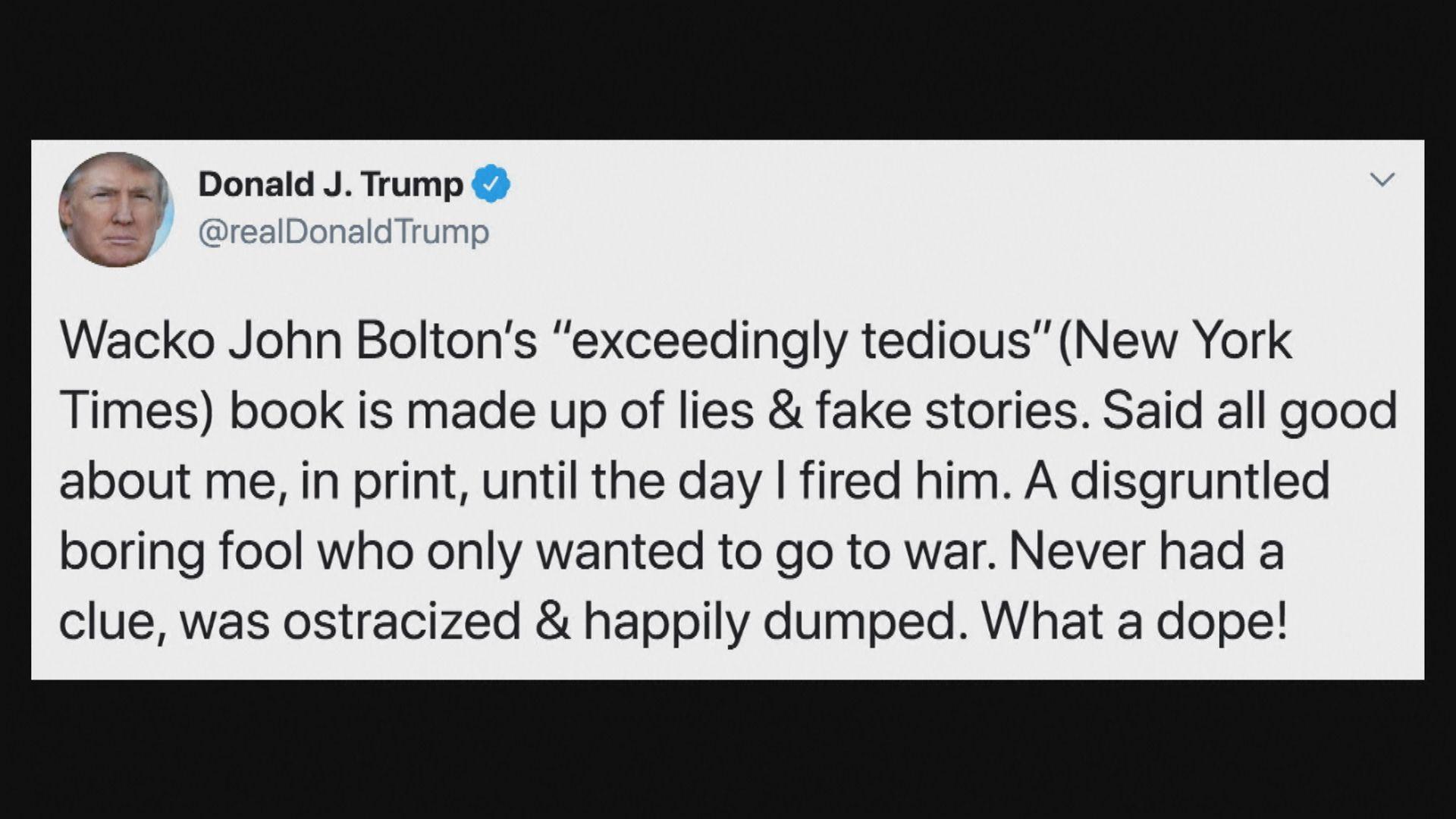 特朗普批前國家安全顧問博爾頓新書充滿謊言
