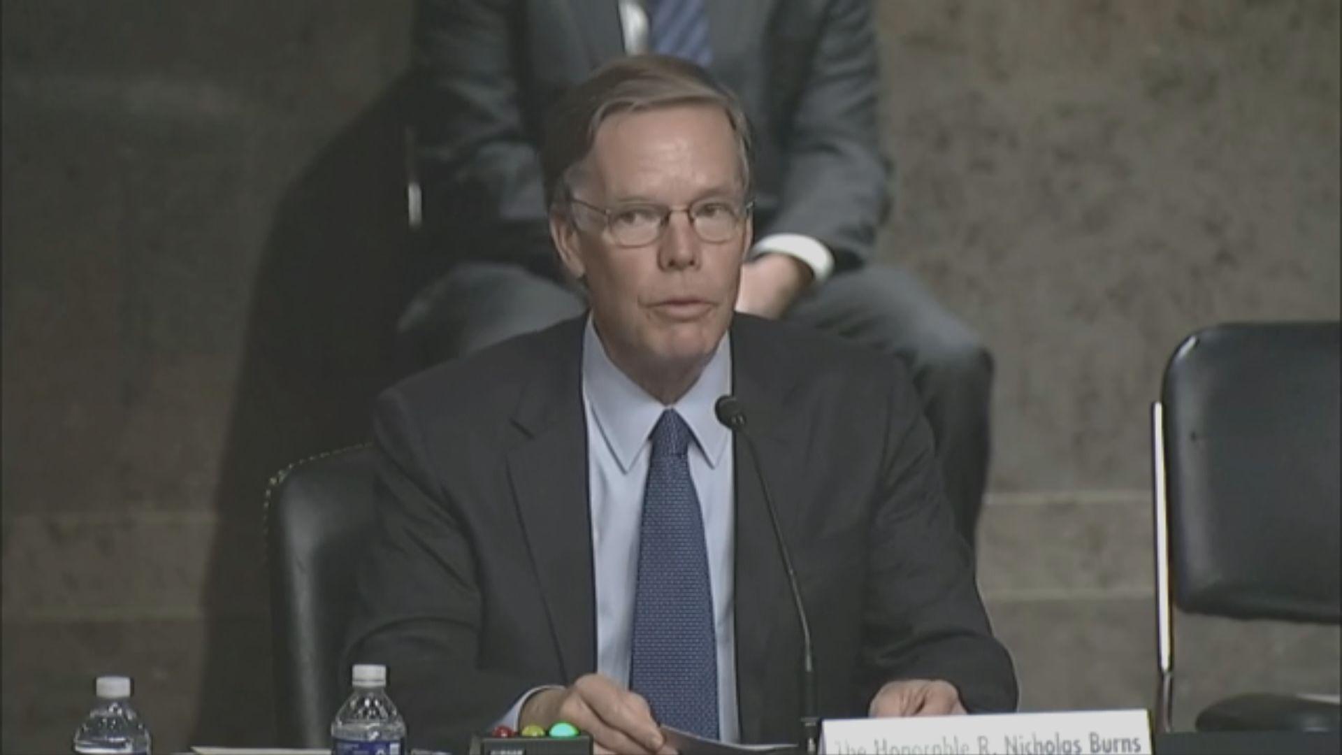 伯恩斯指美國會在應該時候與中國激烈競爭